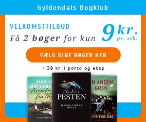 2 bøger for 9 kr. pr. stk. med Gyldendals Bogklub
