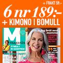 M-magasin - 6 nr + Skön Kimono i bomull